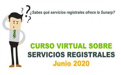 Curso Virtual sobre Servicios Registrales – Junio 2020
